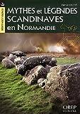 Mythes et légendes scandinaves en Normandie
