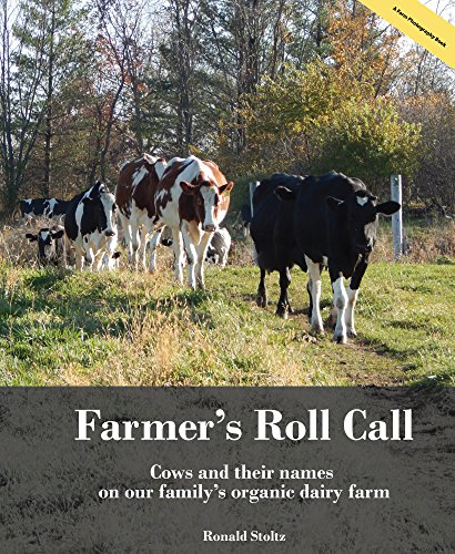 farmers-roll-call-cows-and-their-names-on-our-familys-wisconsin-organic-dairy-farm-english-edition