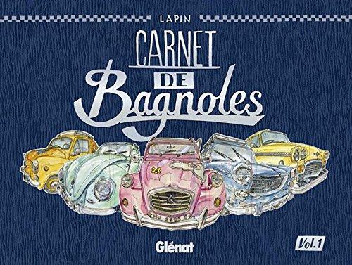 Carnet de Bagnoles - Tome 01