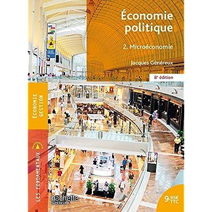 Économie politique 2. Microéconomie