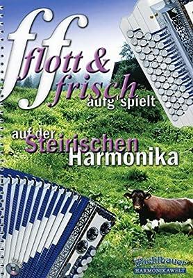 Flott + frisch aufg'spielt - arrangiert für Steirische Handharmonika - Diat. Handharmonika - mit CD [Noten / Sheetmusic]
