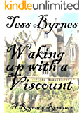 Waking up with a Viscount (English Edition)