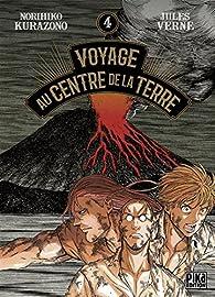 Voyage au Centre de la Terre, tome 4 par Norihiko Kurazono