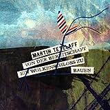 Songtexte von Martin Tetzlaff - Von der Bereitschaft ein Wolkenschloss zu bauen