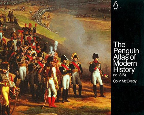The Penguin Atlas of Modern History Colin McEvedy
