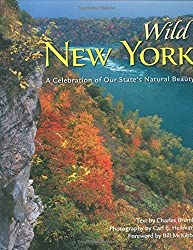 Wild New York: A Celebration of Our State's Natural Beauty by Charles Brumley (2005-10-15)
