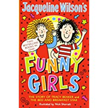 Jacqueline Wilson's Funny Girls: Previously published as The Jacqueline Wilson Collection