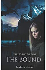 The Bound: Novella (Hers To Save) Paperback