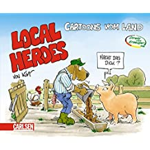 Local Heroes: Cartoons vom Land