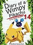 #8: Diary Of A Wimpy Pikachu 14: To The Aether Paradise: (An Unofficial Pokemon Book)