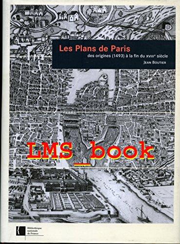 Les plans de Paris des origines (1493) �...