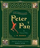 The Annotated Peter Pan. Centennial Edition (Annotated Books)