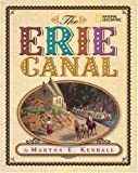 The Erie Canal by Martha E. Kendall (2008-03-11)