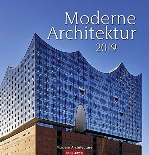 Moderne Architektur - Kalender 2019 - Weingarten-Verlag - Wandkalender - 46 cm x 48 cm