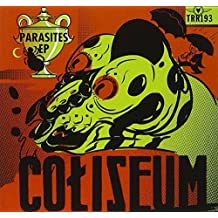 Parasites by Coliseum (2011-11-15)