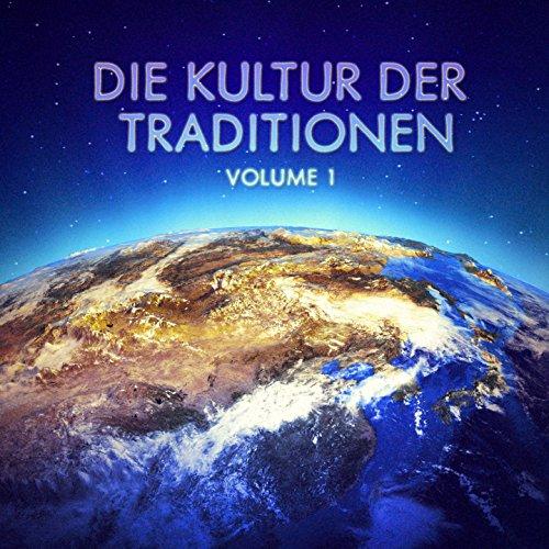Die Kultur der Traditionen, Vol. 1