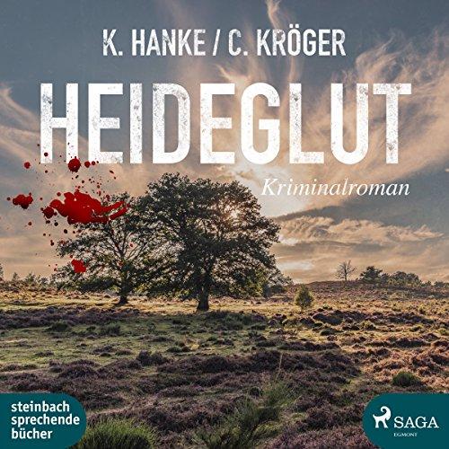 Buchseite und Rezensionen zu 'Heideglut: Kriminalroman' von Kathrin Hanke