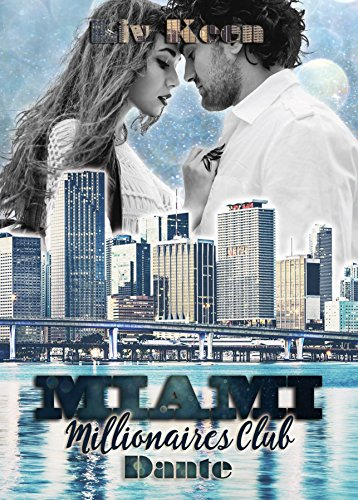 Miami Millionaires Club - Dante von [Keen, Liv]