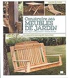 Construire ses meubles de jardin...