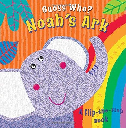 Noah's ark : a flip-the-flap book