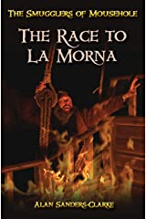 The Smugglers of Mousehole: Book 3: The Race to La Morna Paperback