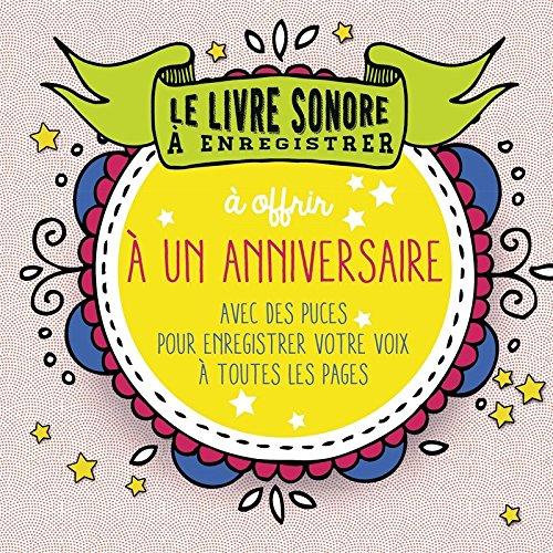 Le livre à enregistrer à offrir pour un anniversaire par Raphaële VIDALING