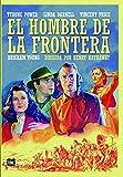El hombre de la frontera [DVD]