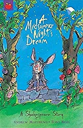 A Midsummer Night's Dream: Shakespeare Stories for Children by Andrew Matthews (2003-08-28)