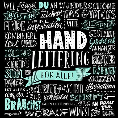 Handlettering für alle!: Schritt für Schritt zur schönen Schrift -