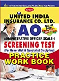 United India Insurance Company Limited Administrative Officer Scale - I Screening Test (For Generalist & Specialist Discipline) Practice Work book
