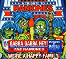 We're A Happy Family- A Tribute To Ramones