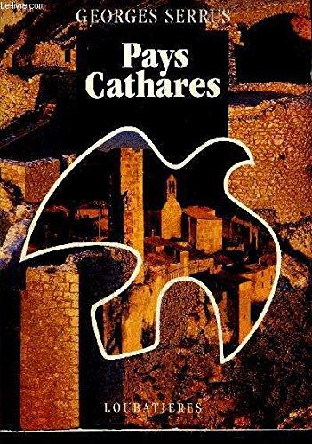 Pays cathares par Georges Serrus