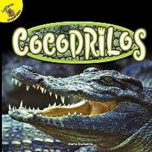 Cocodrilos: Crocodiles (Reptiles!/ Reptiles!)