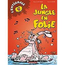 La Jungle en folie - L'Intégrale, tome 4