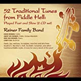 Songtexte von Reiner Family Band - 52 Traditional Tunes from Fiddle Hell: Played Fast and Slow