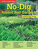 Home Gardener's No-Dig Raised Bed Gardens