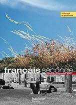 Français seconde : Livre unique, Nouveau programme 2010