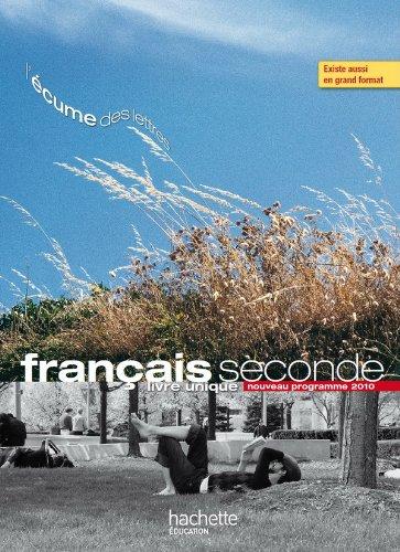 L'écume des lettres - Livre unique de Français 2de - Livre élève format compact - Edition 2011 por P. Bruley