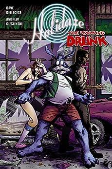 "Holidaze #4: ""The Walking Drunk"" by [Dellecese, Dave]"