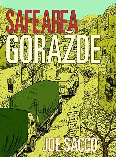 Safe Area Gorazde: The War in Eastern Bosnia 1992-95: The War in Eastern Bosnia 1992-1995 por Joe Sacco