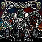 Songtexte von Escape the Fate - This War Is Ours