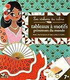 Image de Tableaux à motifs princesses du monde - pochette avec accessoires: Avec des tampons et des cartes à motifs !