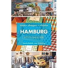ce7da360a14bf Styleguide Hamburg  Die Stadt erleben mit dem Hamburg-Reiseführer zu Essen