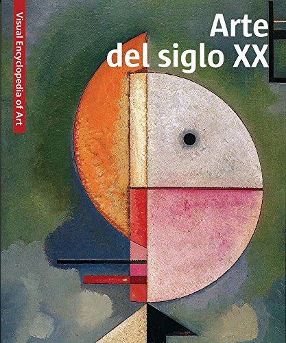 Arte Del Siglo Xx. Visual Encyclopedia Of Art por Aa.Vv.