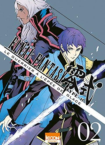 Final Fantasy Type 0 - Le guerrier à l'épée de glace Edition simple Tome 2