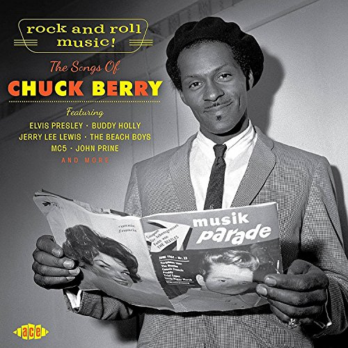 Rock and Roll Music! the Songs of Chuck Berry (Chuck Berry Rock And Roll Music)