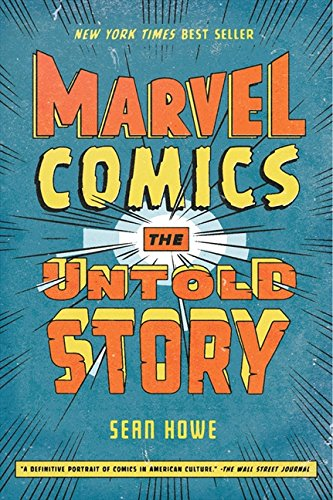 Marvel Comics: The Untold Story (P.S.)