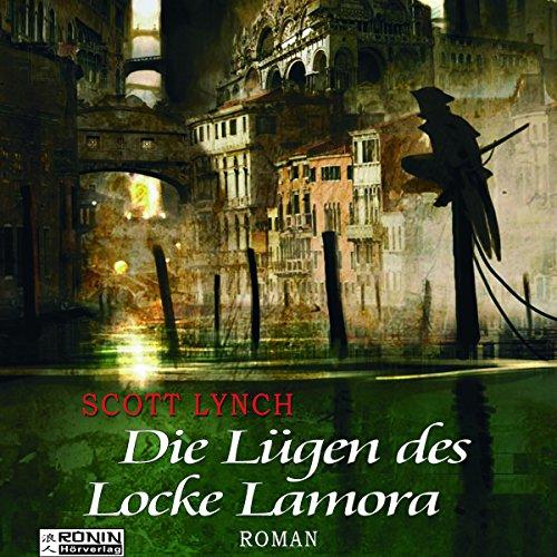 Buchseite und Rezensionen zu 'Die Lügen des Locke Lamora (Gentleman Bastard 1)' von Scott Lynch
