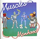 Songtexte von Muscles - Manhood
