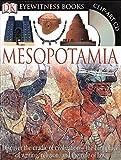 DK Eyewitness Books: Mesopotamia by Philip Steele (2007-06-25)
